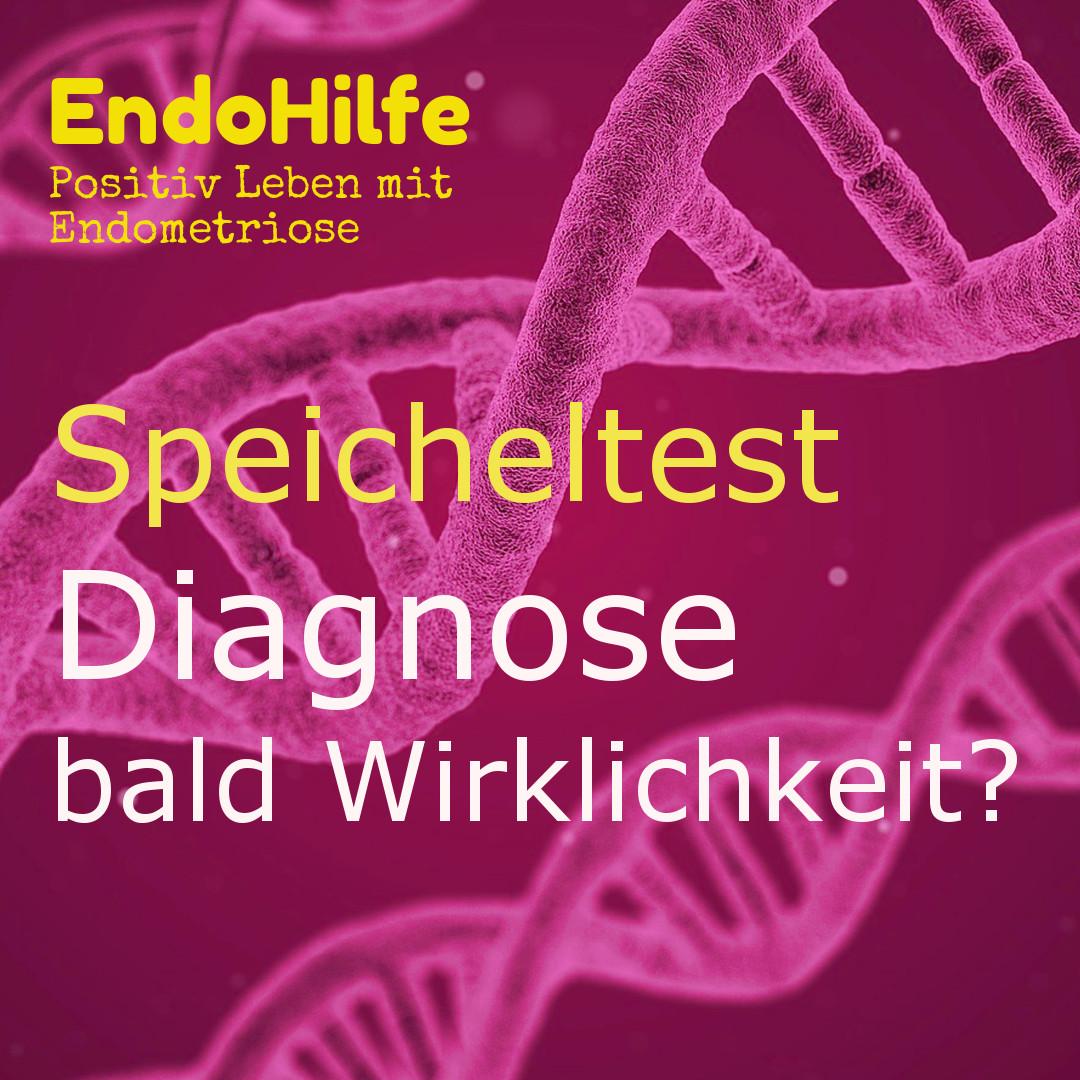 Endometriose Speicheltest Diagnose bald Wirklichkeit?