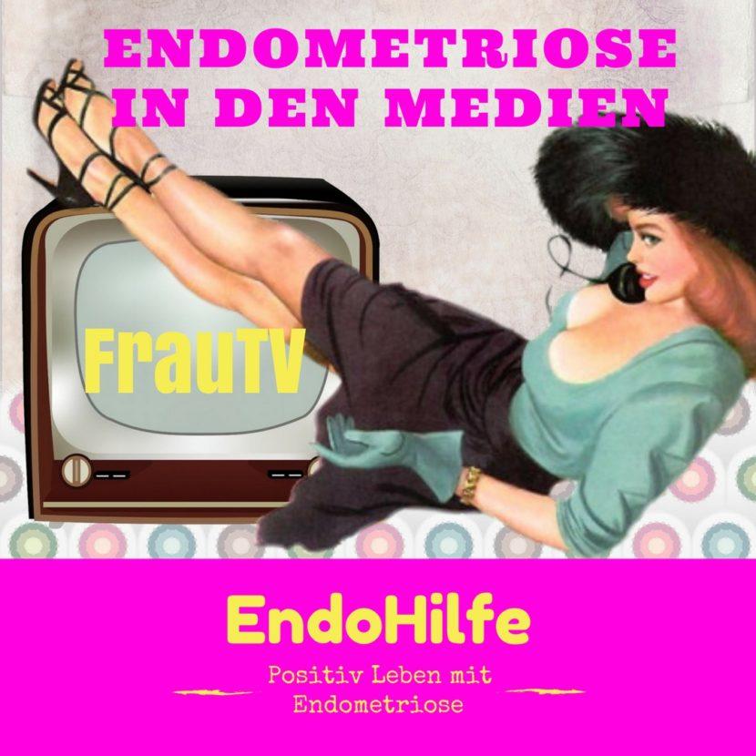 Endometriose in den Medien bei WDR FrauTV